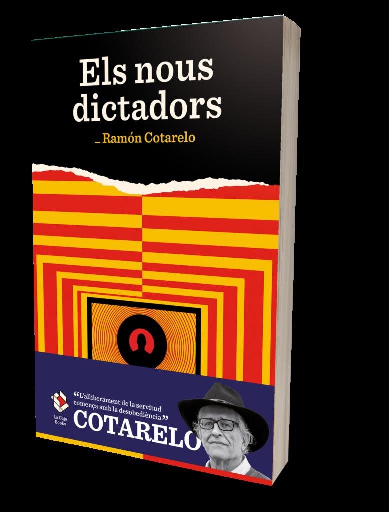 Ramón Cotarelo Els nous dictadors
