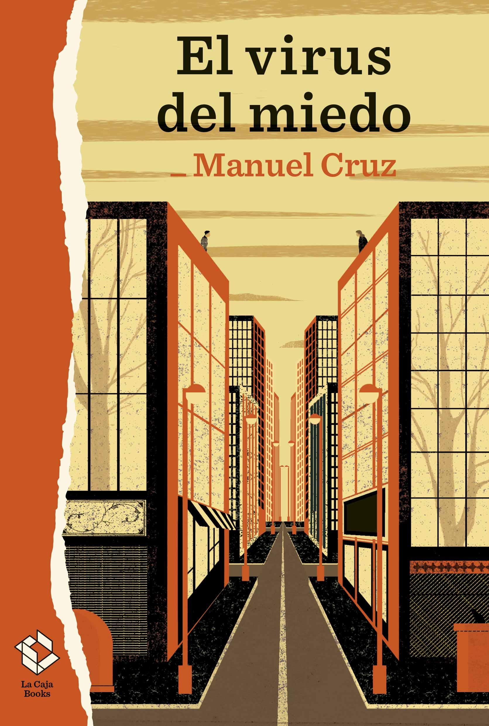 El virus del miedo Manuel Cruz
